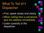 what to tell 911 dispatcher