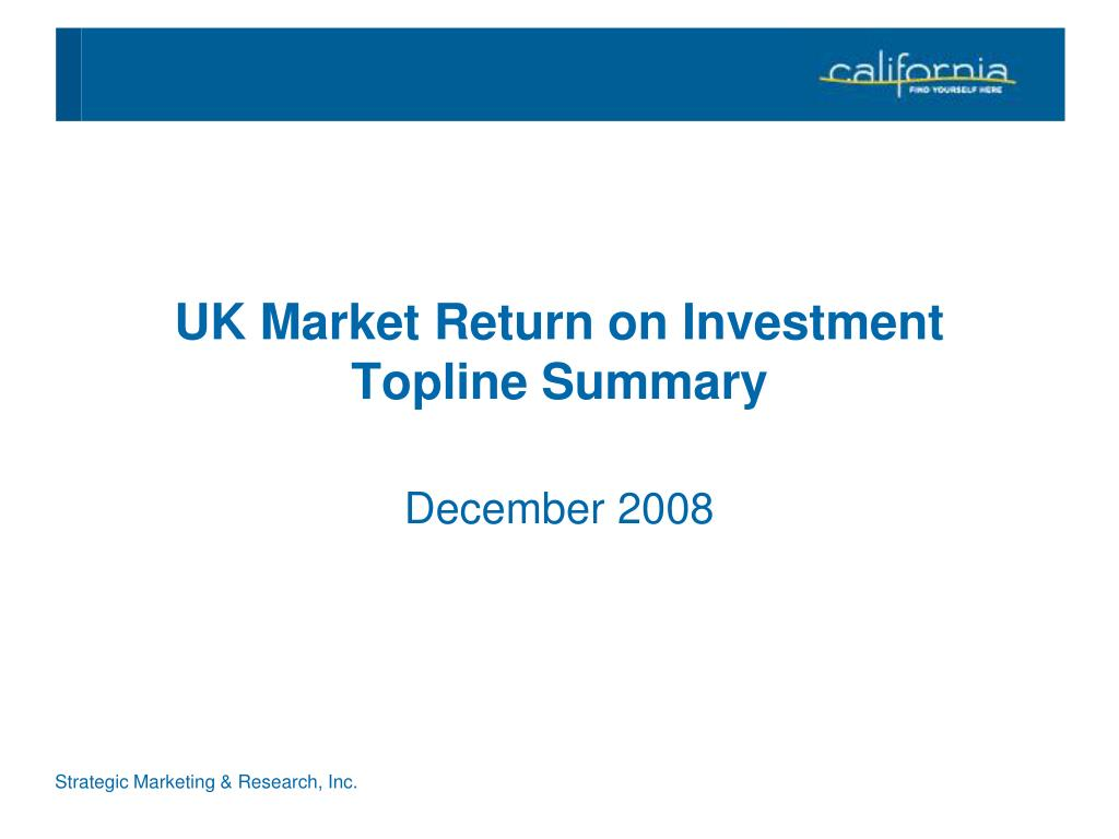 uk market return on investment topline summary l.