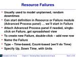 resource failures
