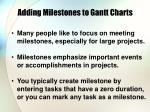 adding milestones to gantt charts