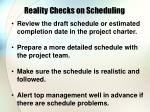 reality checks on scheduling