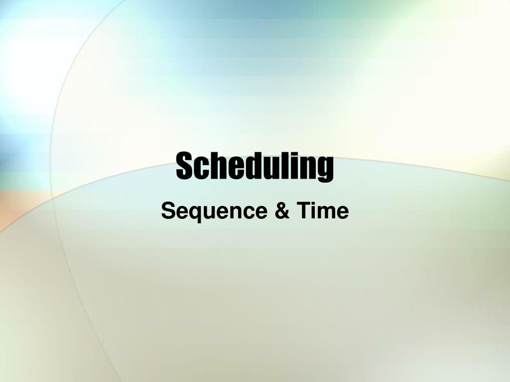scheduling l.
