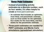 three point estimates