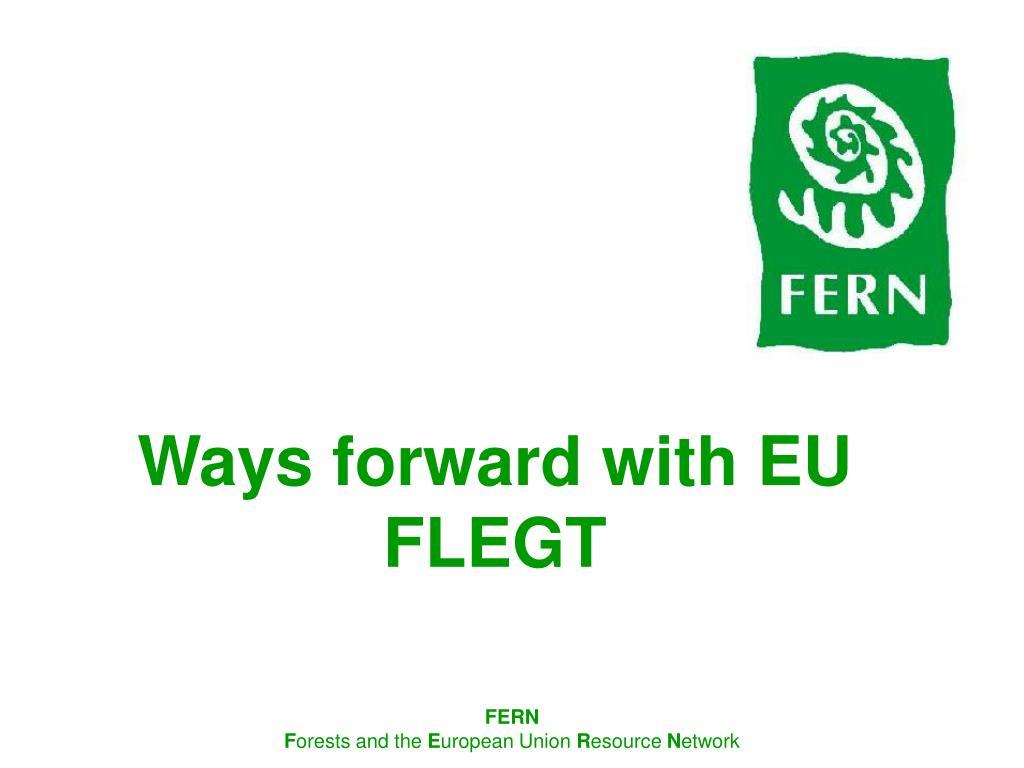 ways forward with eu flegt l.
