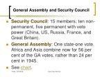 general assembly and security council