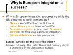 why is european integration a success