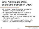 what advantages does scaffolding instruction offer