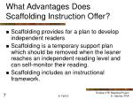 what advantages does scaffolding instruction offer7