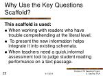 why use the key questions scaffold