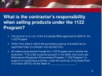what is the contractor s responsibility when selling products under the 1122 program