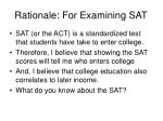 rationale for examining sat