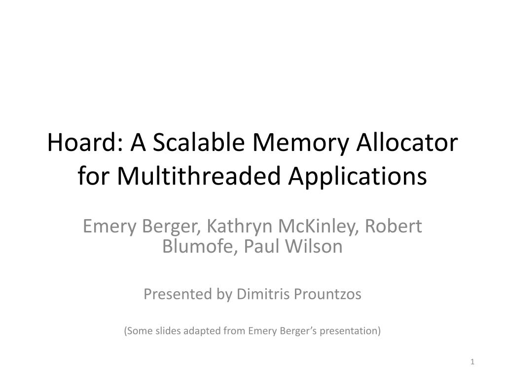 hoard a scalable memory allocator for multithreaded applications l.