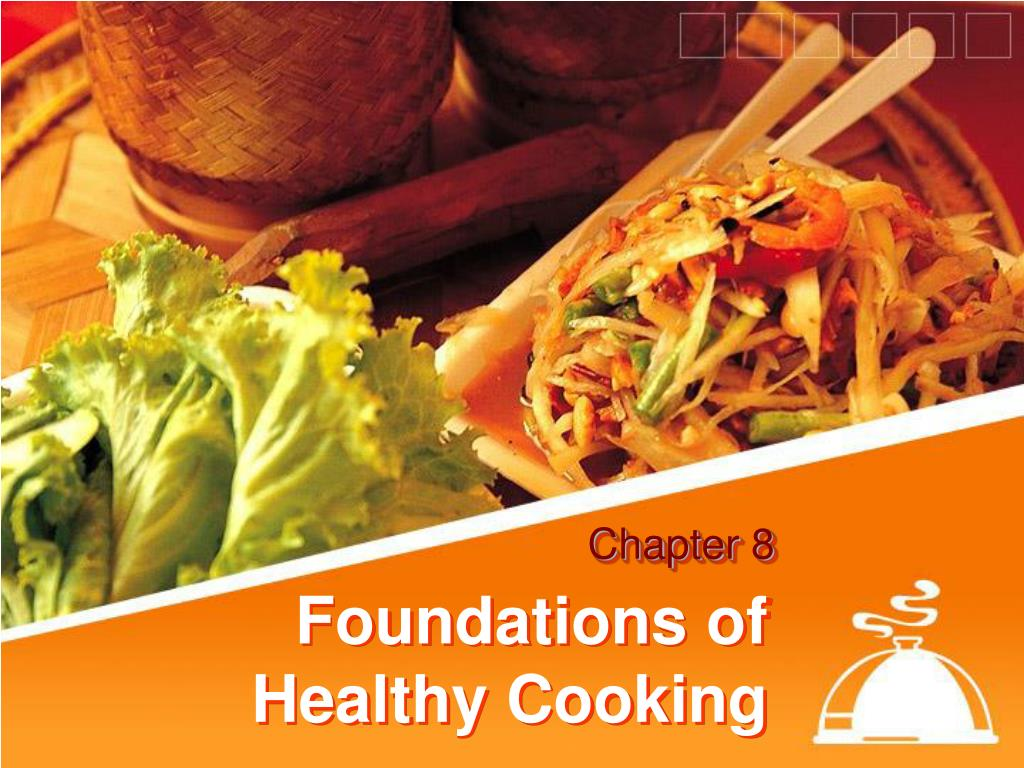 foundations of healthy cooking l.