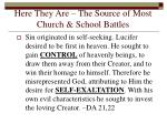 here they are the source of most church school battles