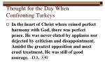 thought for the day when confronting turkeys