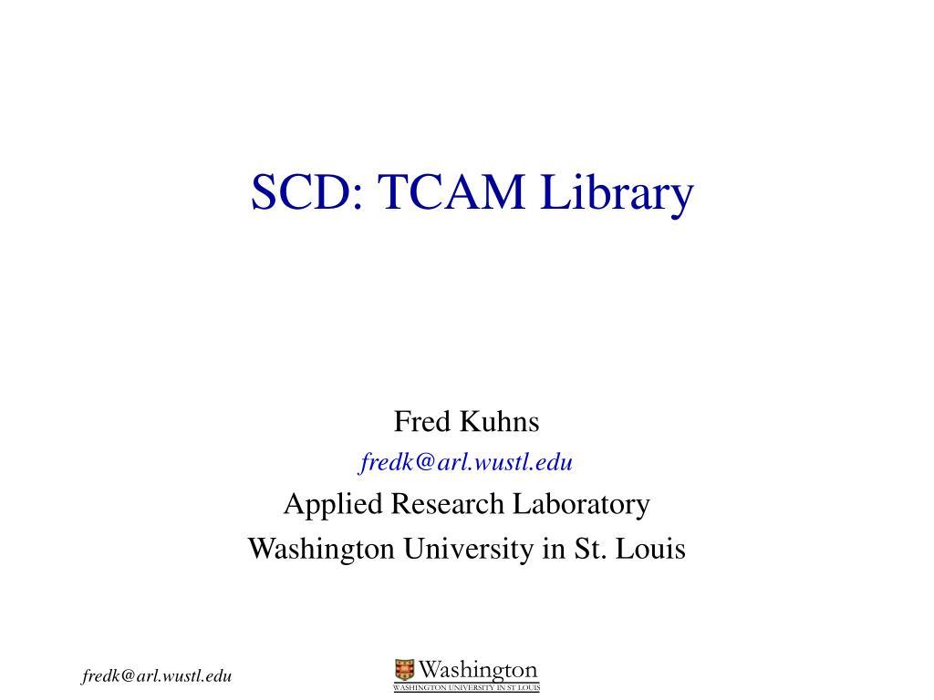 scd tcam library l.