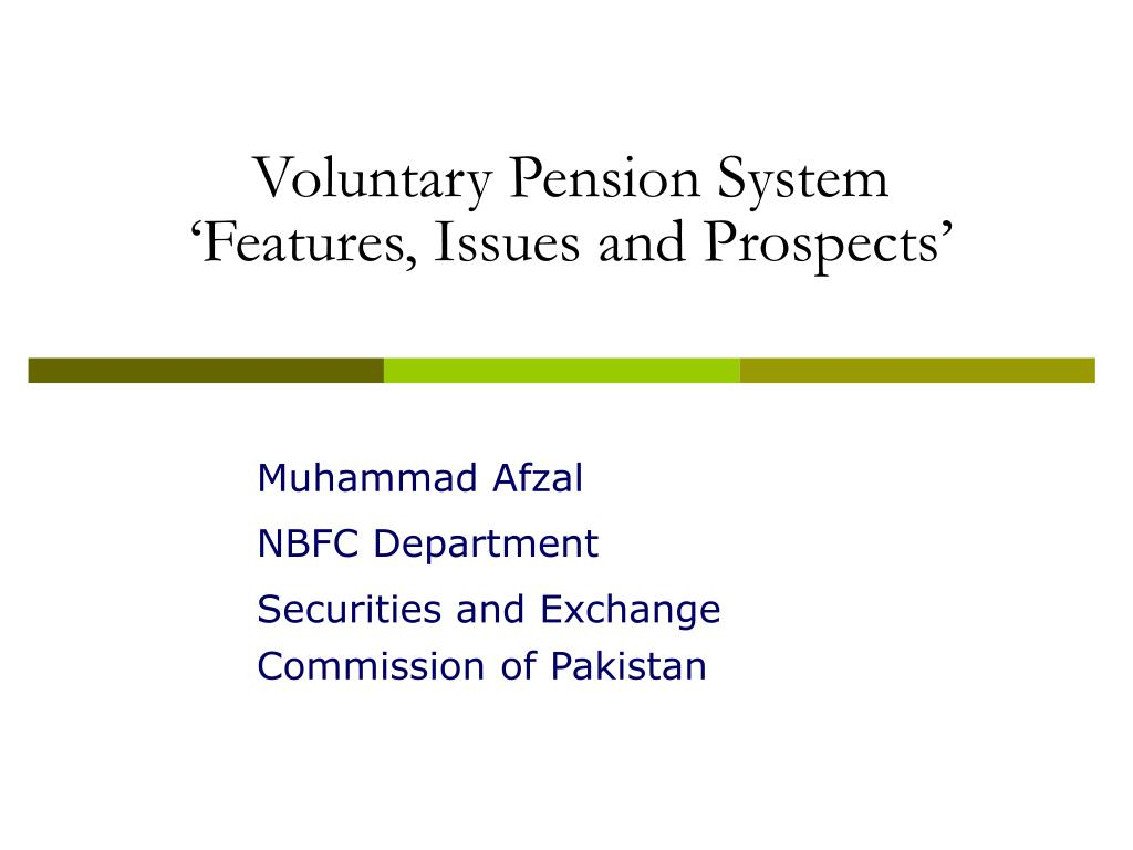 voluntary pension system features issues and prospects l.