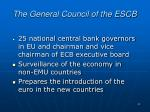the general council of the escb