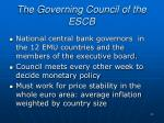 the governing council of the escb
