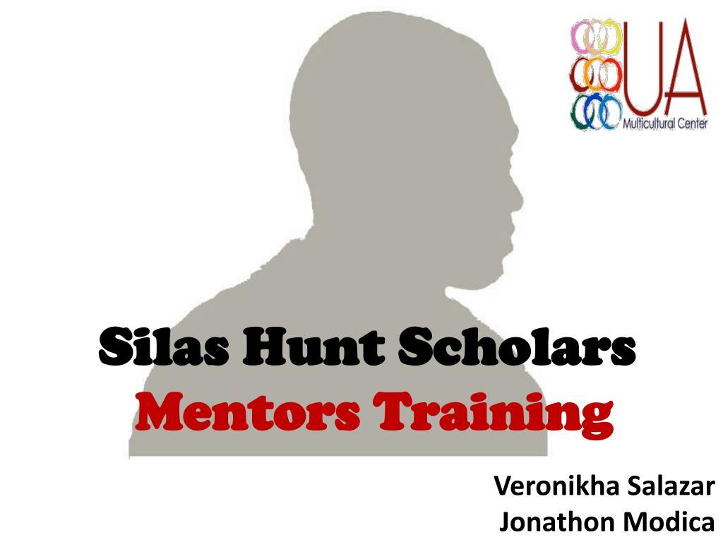 silas hunt scholars mentors training l.