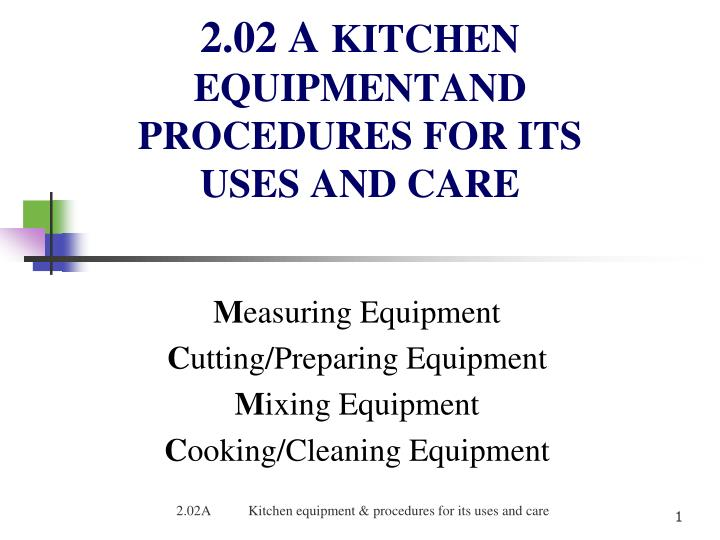 2 02 a kitchen equipmentand procedures for its uses and care n.