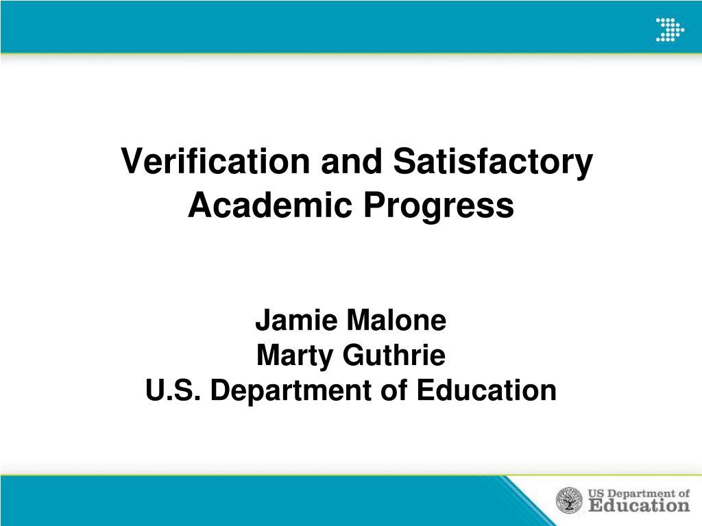 verification and satisfactory academic progress l.