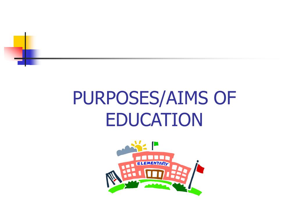 purposes aims of education l.