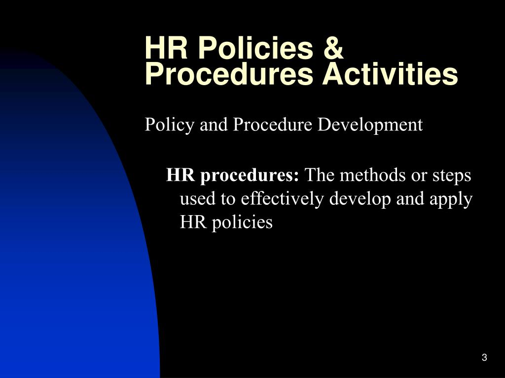 PPT - Human Resources Management Policies and Procedures