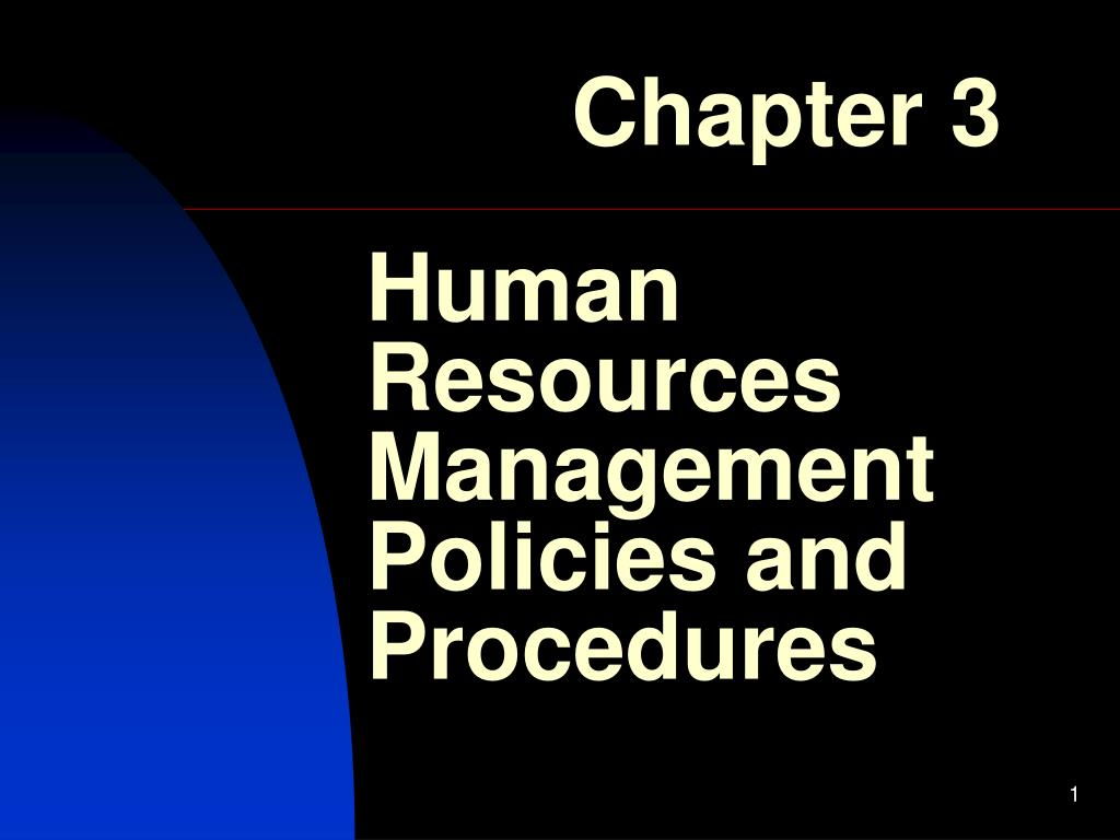 human resources management policies and procedures l.
