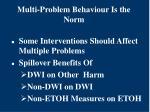 multi problem behaviour is the norm
