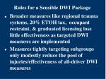 rules for a sensible dwi package