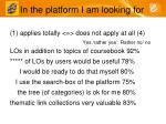 in the platform i am looking for13