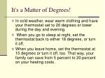 it s a matter of degrees10