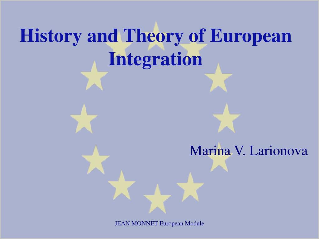 history and theory of european integration l.