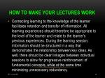 how to make your lectures work