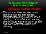 the teacher and changes in medical education
