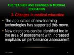the teacher and changes in medical education16