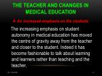 the teacher and changes in medical education17
