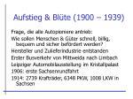 aufstieg bl te 1900 1939