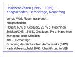 unsichere zeiten 1945 1949 kriegssch den demontage neuanfang