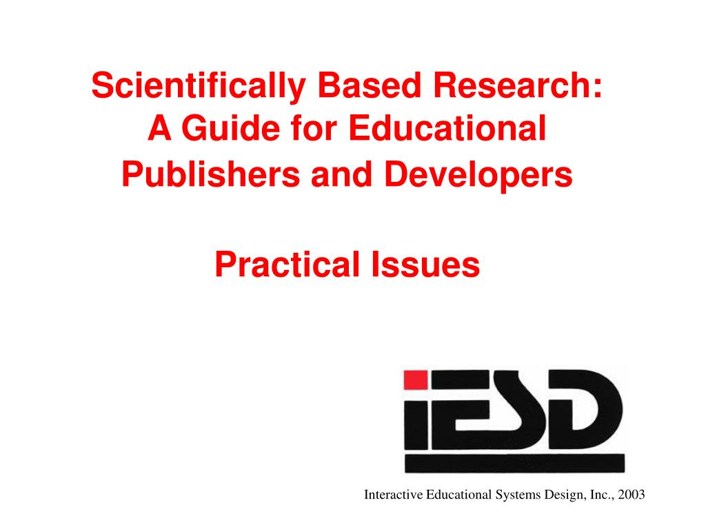 scientifically based research a guide for educational publishers and developers practical issues l.