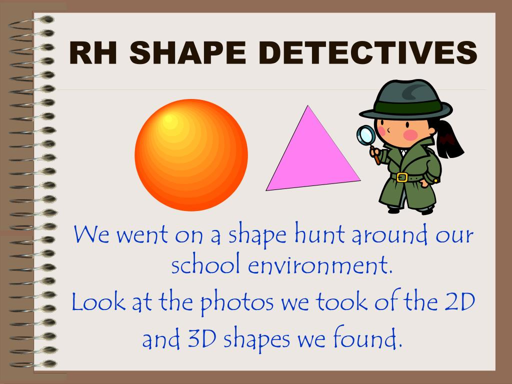 rh shape detectives l.