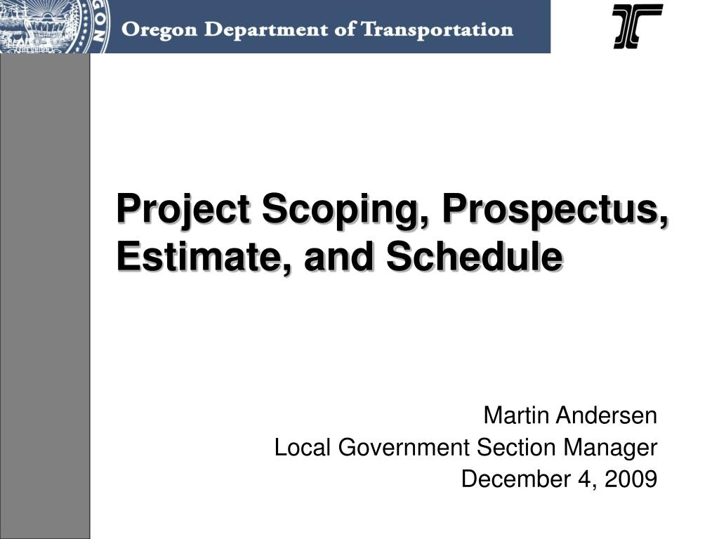 project scoping prospectus estimate and schedule l.