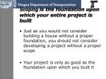 scoping is the foundation upon which your entire project is built