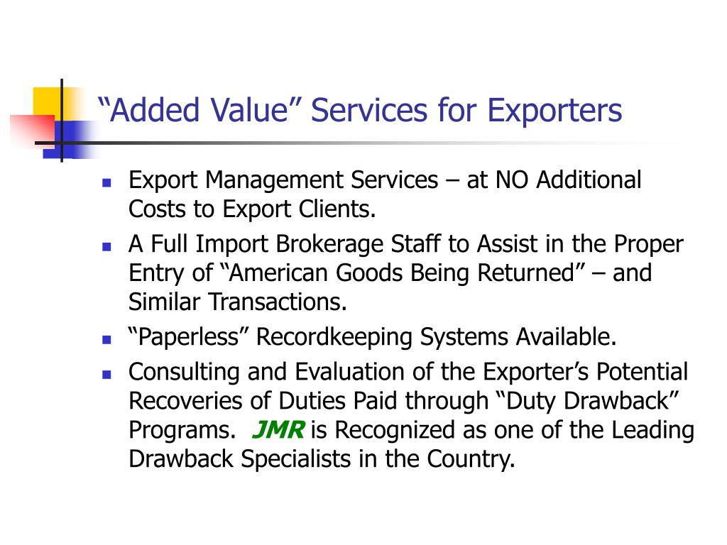 """""""Added Value"""" Services for Exporters"""