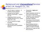 background and conventional services of the j m rodgers co inc