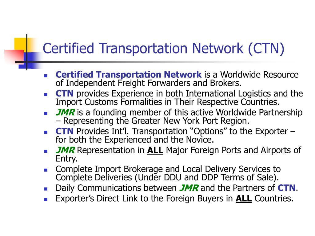 Certified Transportation Network (CTN)