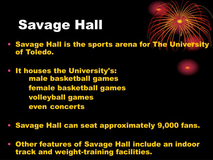 Savage hall