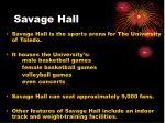savage hall