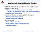 mechanical cal grid joint testing